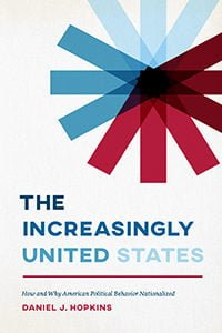 Book cover for The Increasingly United State, by Dan Hopkins