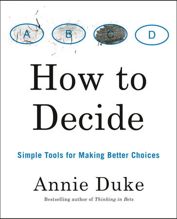 Simple tools for making better choices