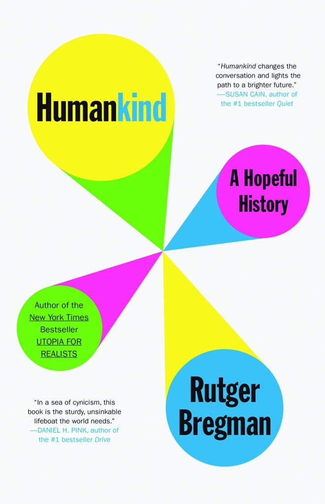 humankind A Hopeful History