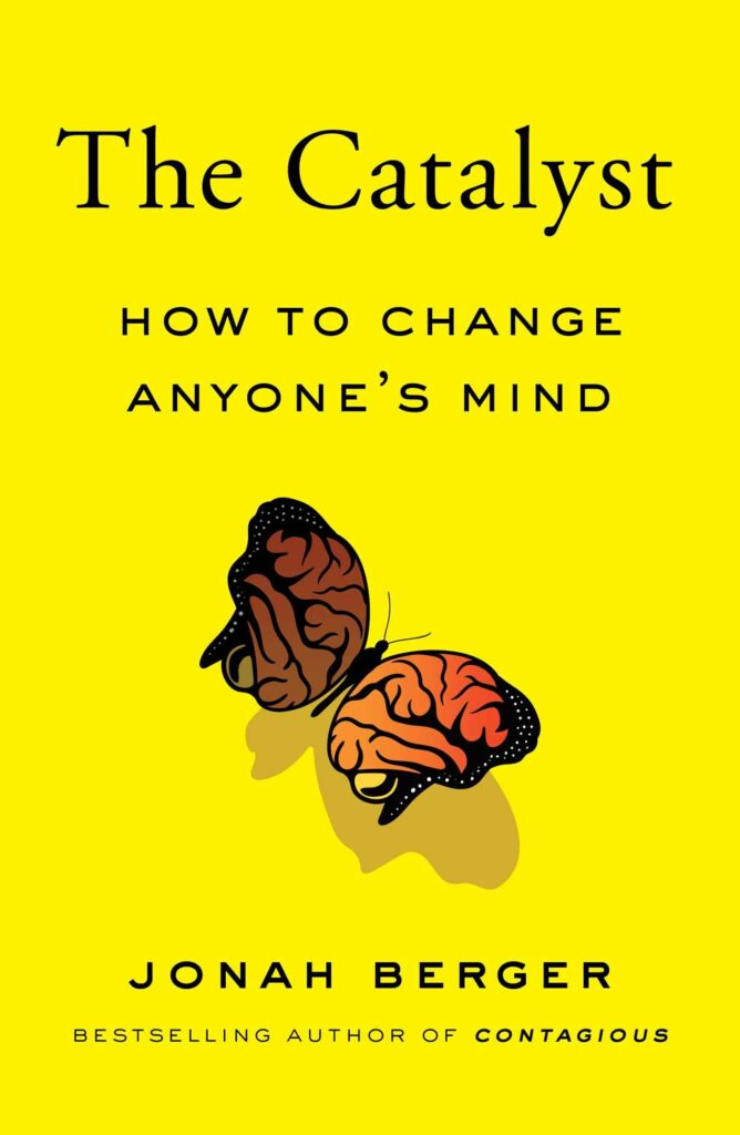 How to Change Anyone's Mind