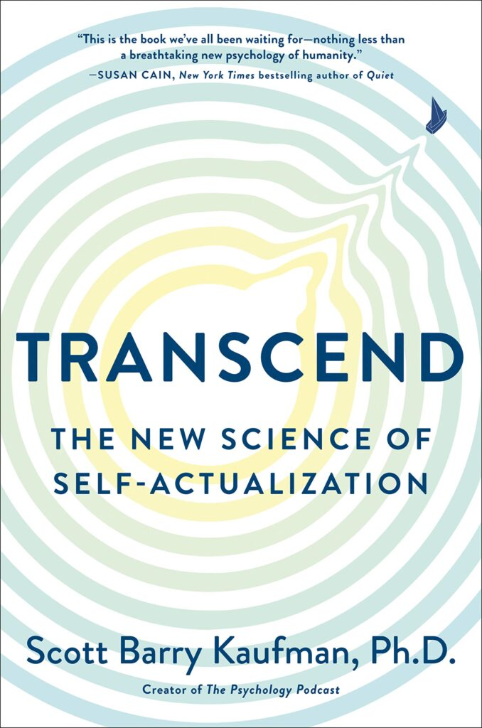 The New Science of Self-Actualization